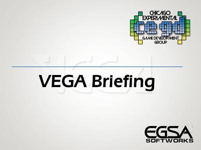VEGA Briefing